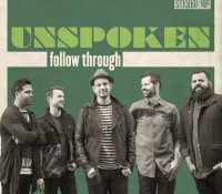 "Unspoken to Release New Album ""Follow Through"" August 26th"
